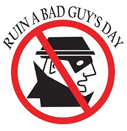 Ruin a Bad Guy's Day !
